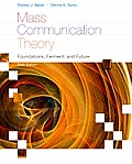 Mass Communication Theory (6TH 12 - Old Edition)