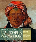 People & a Nation A History of the United States Brief Edition Volume I To 1877 Brief 9th Edition