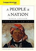 Cengage Advantage Books A People & A Nation A History Of The United States Volume I