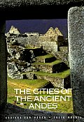 Cities Of The Ancient Andes