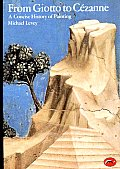 From Giotto to Cezanne A Concise History of Painting