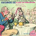 George III A Life in Caricature