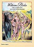 William Blake The Complete Illuminated Books