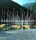 Radical Landscapes