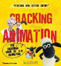 Cracking Animation The Aardman Book of 3 D Animation