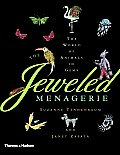 Jeweled Menagerie A World of Animals in Gems