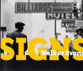 Walker Evans Signs
