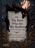 Sister Who Ate Her Brothers & Other Gruesome Tales