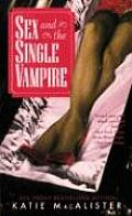 Sex & the Single Vampire Dark Ones 02