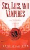 Sex Lies & Vampires Dark Ones 03