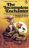 The Incomplete Enchanter: Harold Shea 1