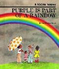 Purple Is Part of a Rainbow (Rookie Readers: Level B)