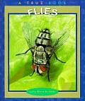 Flies True Books Animals