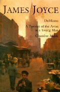 James Joyce Dubliners A Portrait Of The Artist As A Young Man Chamber Music