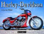 Harley Davidson A Love Affair