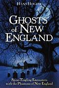 Ghosts Of New England Spine Tingling En