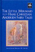 Little Mermaid & Other Hans Christian Andersen Fairy Tales