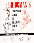 Bridgmans Complete Guide To Drawing From Life Over 1000 Anatomical Drawings