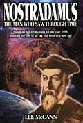 Nostradamus The Man Who Saw Through Time
