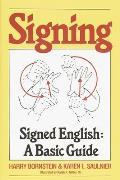 Signing Signed English A Basic Guide