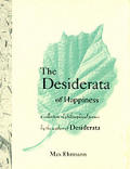 Desiderata Of Happiness Collection Of