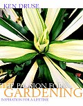 Ken Druse The Passion for Gardening Inspiration for a Lifetime