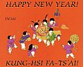 Happy New Year Kung Hsi Fa Tsai