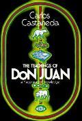Teachings Of Don Juan A Yaqui Way Of Kno