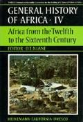 General History Of Africa IV Africa From the Twelfth to the Sixteenth Century