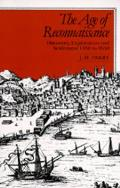 The Age of Reconnaissance: Discovery, Exploration, and Settlement, 1450-1650