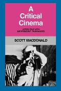 A Critical Cinema 1: Interviews with Independent Filmmakers