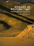 Nomads Of Western Tibet The Survival O
