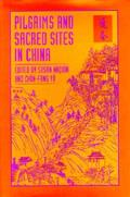 Pilgrims and Sacred Sites in China, Volume 15