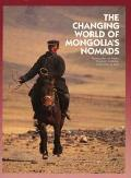 Changing World Of Mongolias Nomads