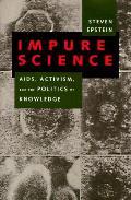 Impure Science Aids Activism & The Pol