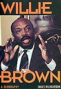 Willie Brown A Biography