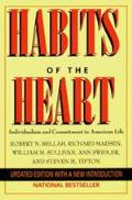Habits Of The Heart Individualism & Commitment in American Life