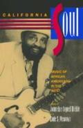 California Soul, Volume 1: Music of African Americans in the West