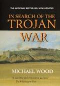 In Search of the Trojan War Updated Edition