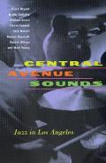 Central Avenue Sounds Jazz in Los Angeles