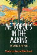 Metropolis in the Making: Los Angeles in the 1920s
