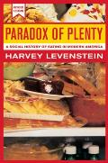 Paradox of Plenty, 8: A Social History of Eating in Modern America