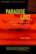 Paradise Lost Californias Experience Americas Future