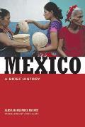 Mexico A Brief History