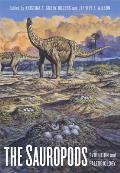 The Sauropods: Evolution and Paleobiology