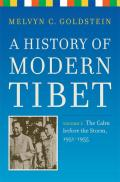 History of Modern Tibet Volume 2 The Calm Before the Storm 1951 1955