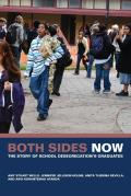 Both Sides Now: The Story of School Desegregation's Graduates
