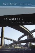 Los Angeles The Architecture of Four Ecologies