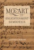 Mozart and Enlightenment Semiotics, Volume 14