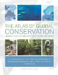 The Atlas of Global Conservation: Changes, Challenges, and Opportunities to Make a Difference